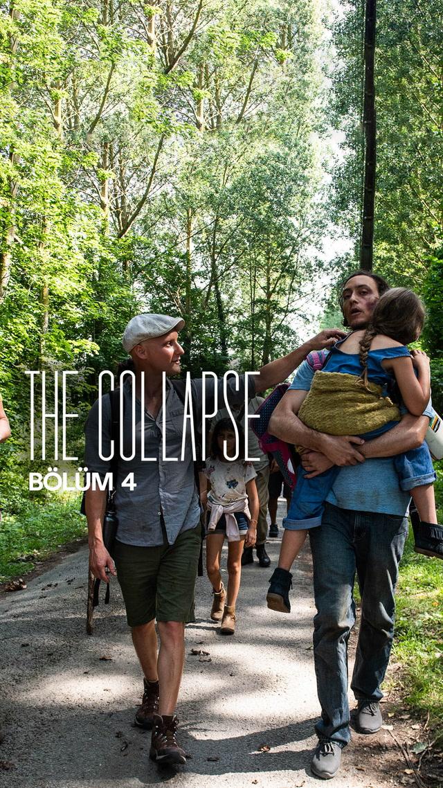 The Collapse - 4. bölüm