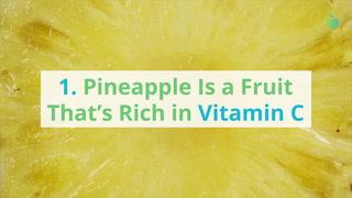 8 Scientific Health Benefits of Pineapple