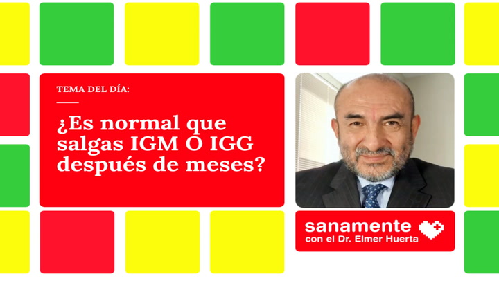 ¿Es normal que salgas IGM O IGG después de meses?