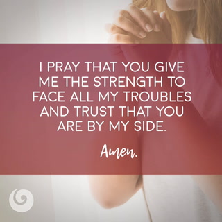 A Prayer For Strength Beliefnet