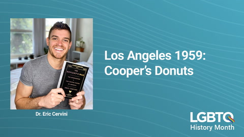 LGBTQ History: Coopers Donuts 1959 Los Angeles