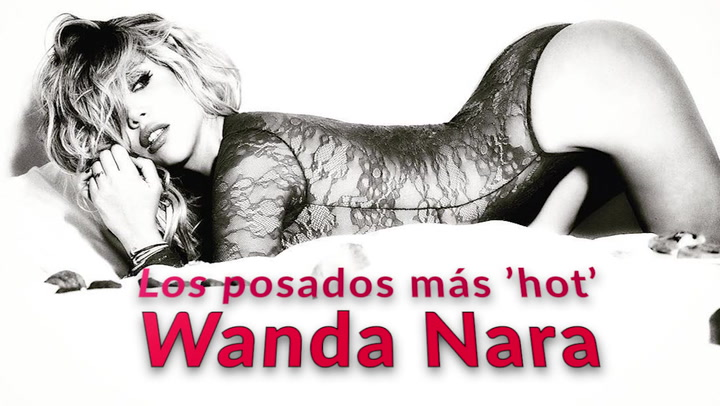 Los posados más 'hot' de Wanda Nara