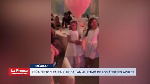 Peña Nieto y Tania Ruiz bailan acaramelados al son de Ángeles Azules