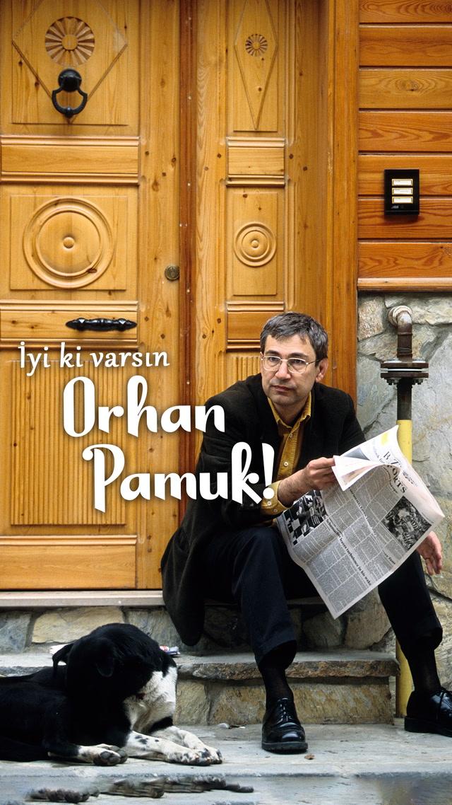 İyi ki doğdun Orhan Pamuk