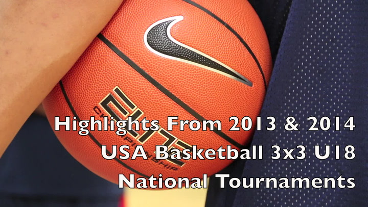 2013-14 3X3u18 National Tournament Highlights