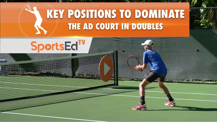 KEY POSITIONS TO DOMINATE THE AD COURT IN DOUBLES