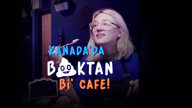 Kanada'da 'boktan' bir cafe