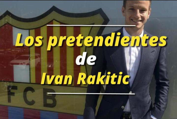 Los pretendientes de Ivan Rakitic