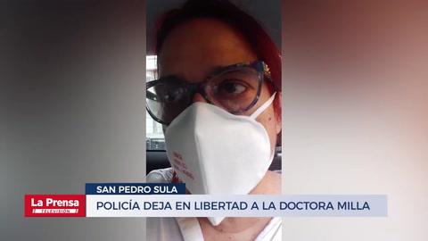 Policía deja en libertad a la doctora Milla y explica por qué fue detenida