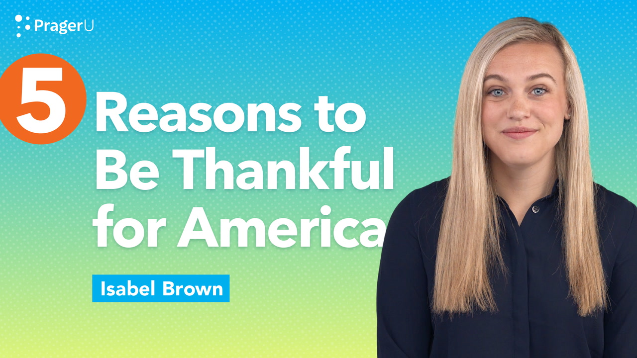 5 Reasons to Be Thankful for America