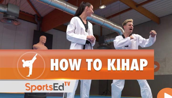 HOW TO KIHAP IN  TAEKWONDO