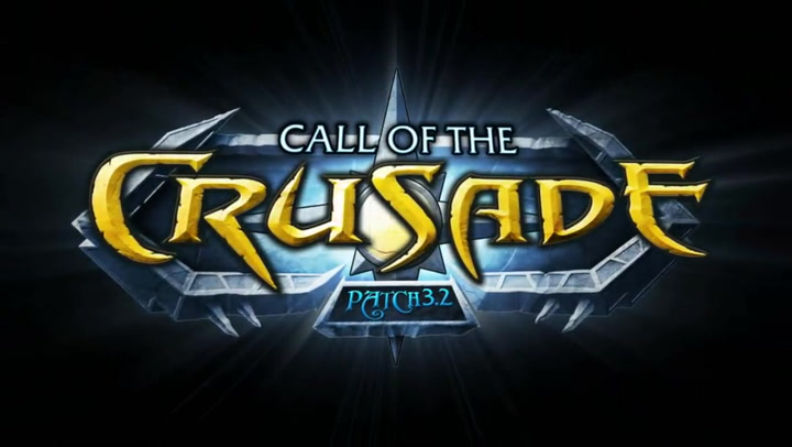 'World of Warcraft Wrath of the Lich King' - Patch 3 2 Call of the Crusade
