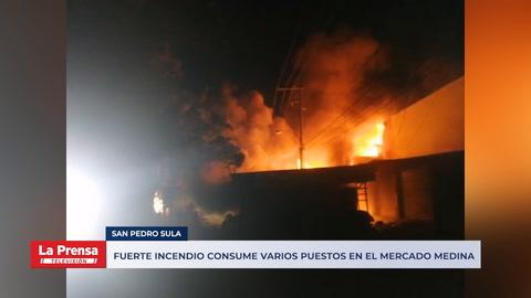 Fuerte incendio consume varios puestos en el mercado Medina de San Pedro Sula