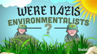 The Nazis were the first environmental nazis