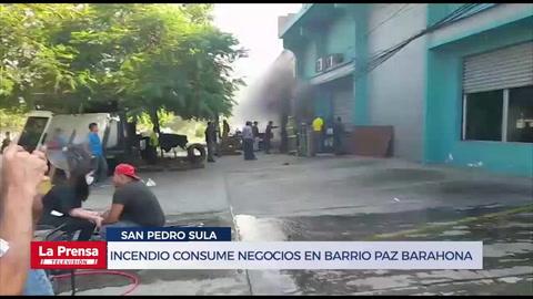 Incendio consume negocios en barrio Paz Barahona de San Pedro Sula