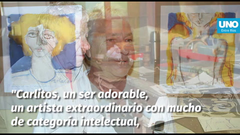 Carlos: Un artista extraordinario, un tipo de mundo que pintaba muy bien su aldea