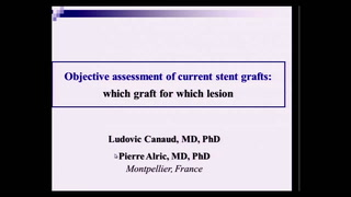 Objective assessment of current stent grafts: which graft for which lesion?