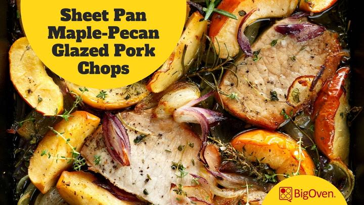 Sheet Pan Maple-Pecan Glazed Pork Chops with Apples