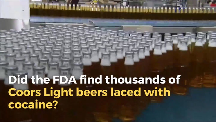 Reports That The U.S. Food And Drug Administration Halted Production Of Coors  Light Brand Beer Because They Found It To Be Contaminated With Cocaine Are  ...