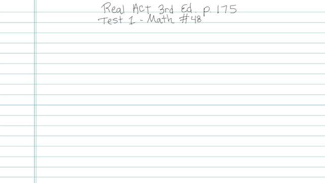 Test 1 - Math - Question 48