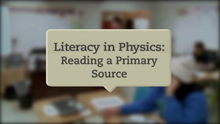 Literacy in Physics: Reading a Primary Source