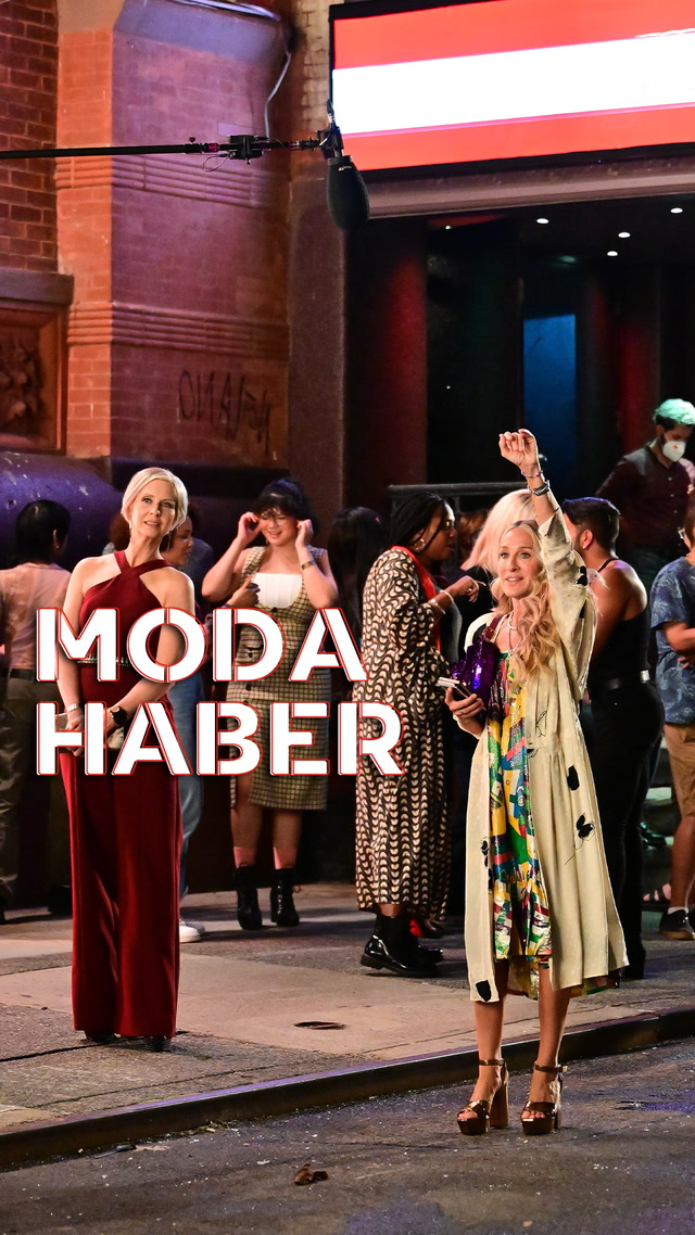 Moda Haber - And Just Like That