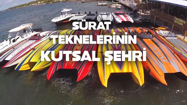 Sürat teknelerinin kutsal şehri