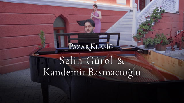 Pazar Klasiği - Selin Gürol & Kandemir Basmacıoğlu