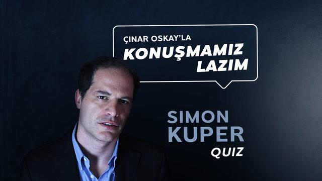 Konuşmamız Lazım - Simon Kuper - Quiz