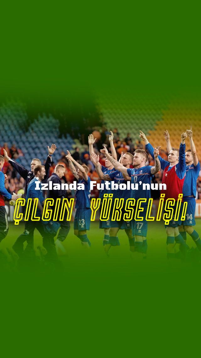 İzlanda futbolunun çılgın yükselişi