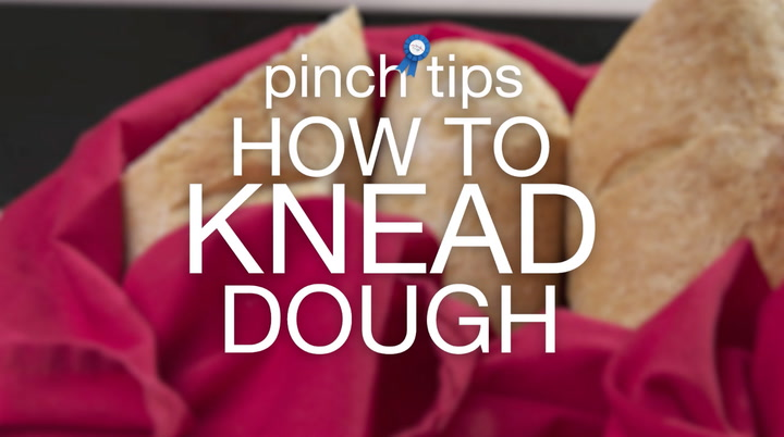 pinch tips: How to Knead Dough