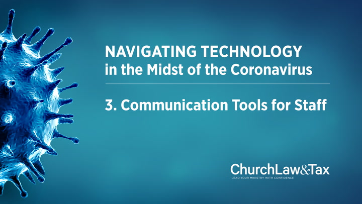 Navigating Technology in the Midst of the Coronavirus: Communication Tools for Staff