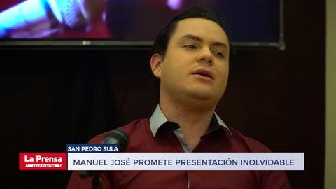 Manuel José promete presentación inolvidable a los sampedranos