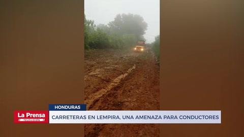 Carreteras en Lempira, una amenaza para conductores