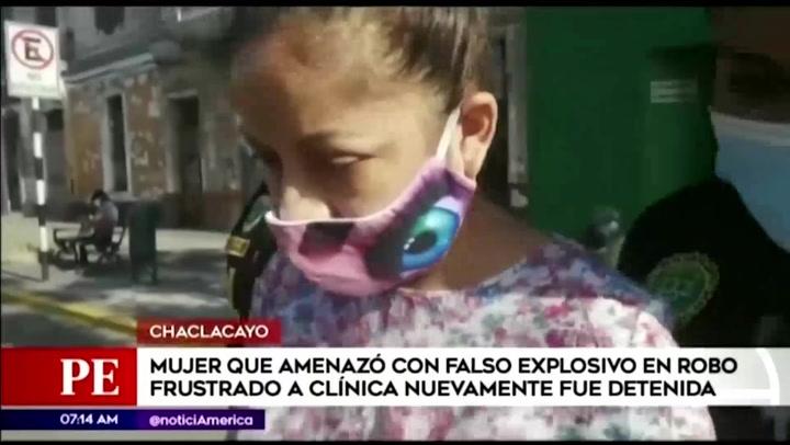 Chaclacayo: recapturan a mujer que usó falso explosivo en frustrado asalto a clínica