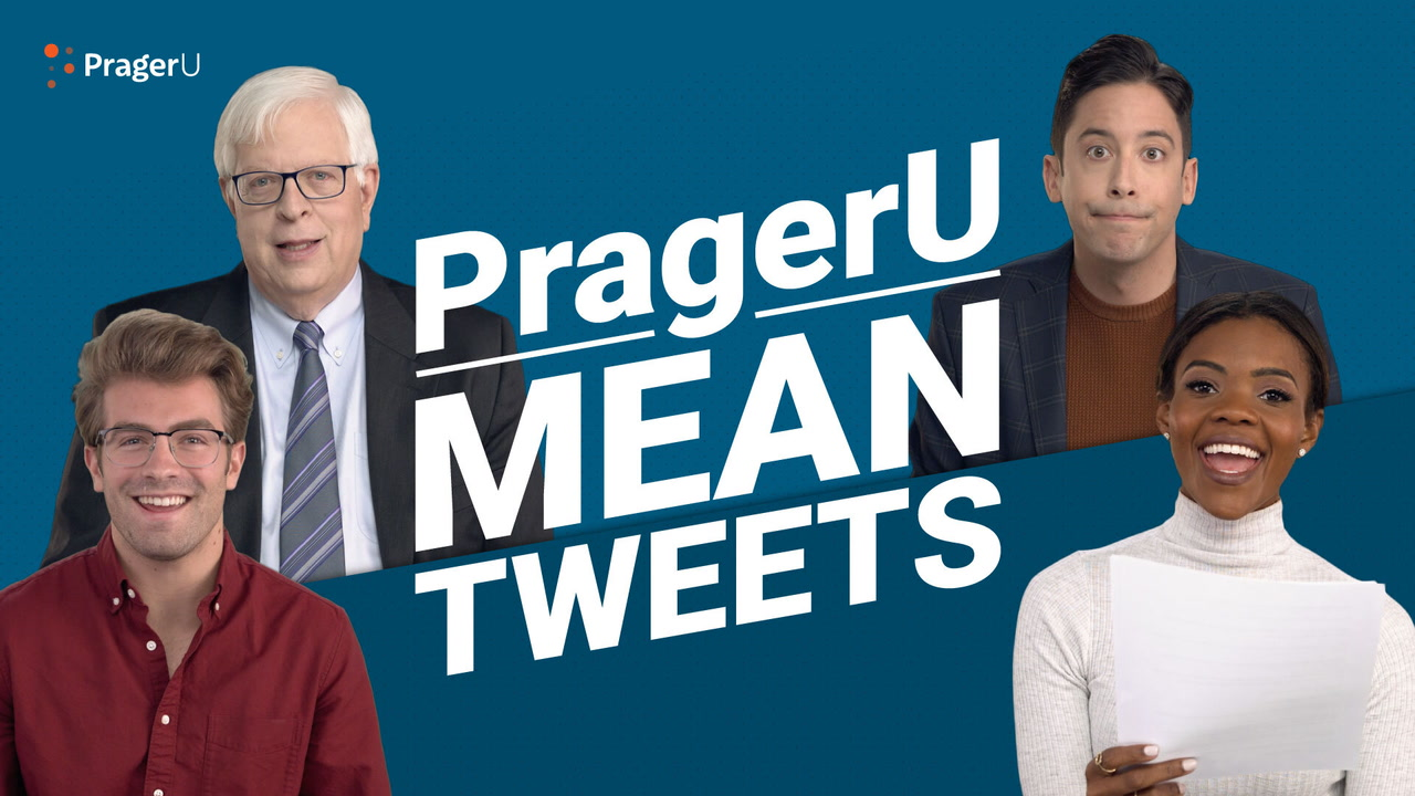 Mean Tweets: PragerU Edition
