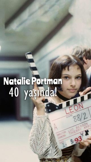 Natalie Portman 40 yaşında!