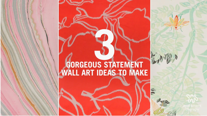 3 Gorgeous Statement Wall Art Ideas to Make - Video | Apartment Therapy