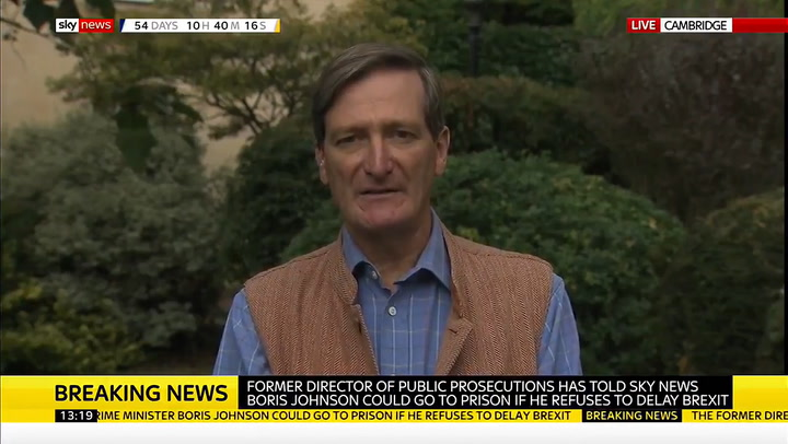 Dominic Grieve says Boris Johnson will go to jail if he breaks law