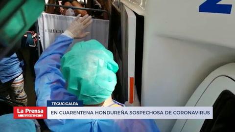 En cuarentena hondureña sospechosa de coronavirus