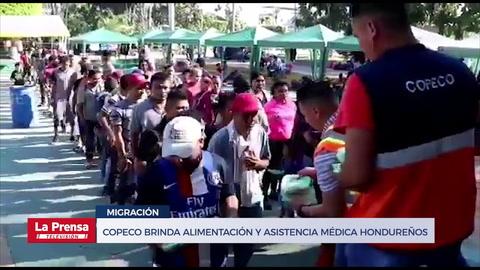 Copeco brinda alimentación y asistencia médica migrantes hondureños