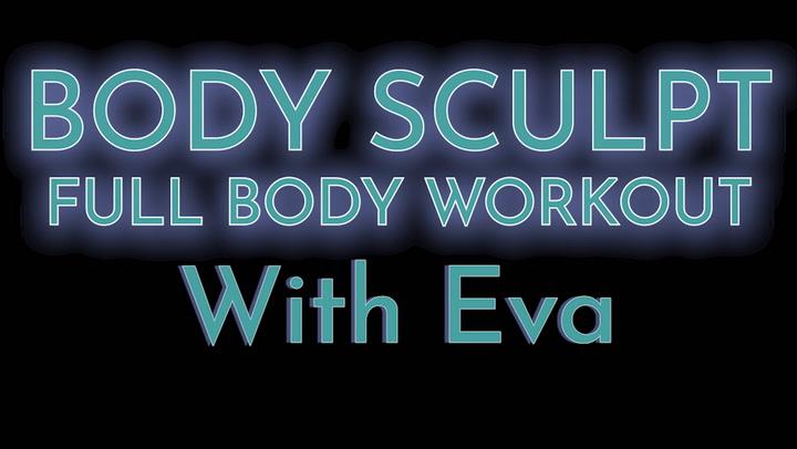 Body Sculpt With Eva