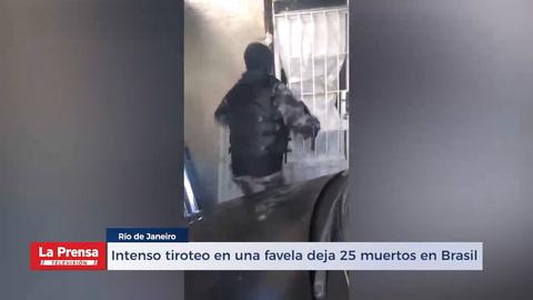 Intenso tiroteo en una favela deja 25 muertos en Brasil