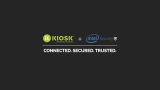 Intel Security and KIOSK
