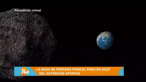La NASA se prepara para el paso en 2029 del asteroide Apophis