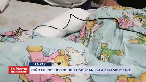 Niño pierde dos dedos de la mano tras explotarle un mortero en La Paz