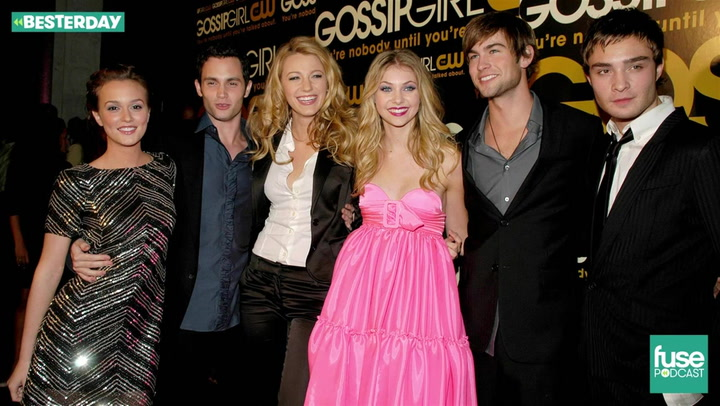Gossip Girl Turns 10 Celebrating The Game Changing TV Show: Besterday Podcast