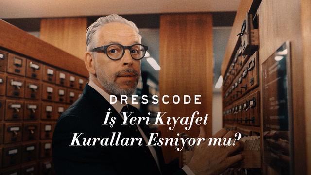 Dress Code - İşyeri Kıyafet Kuralları Esniyor mu?