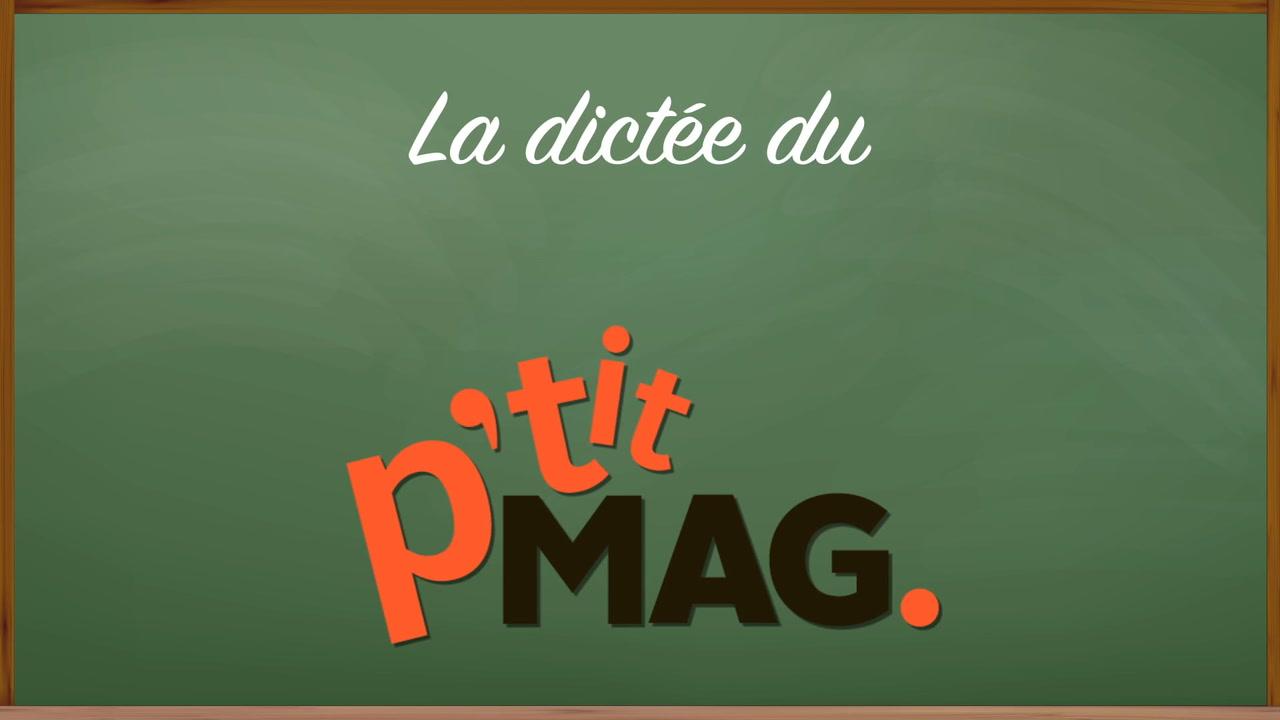 La dictée du P'tit mag | Journée internationale des droits des femmes [VIDÉO]