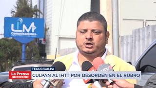 Culpan al IHTT por desorden en el rubro